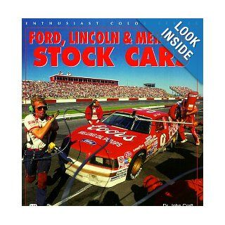 Ford, Lincoln & Mercury Stock Cars (Enthusiast Color) John Craft 9780760304877 Books