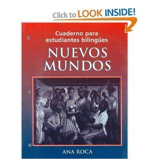 Cuaderno para estudiantes bilingües Nuevos mundos, Workbook (9780471192008) Ana Roca Books