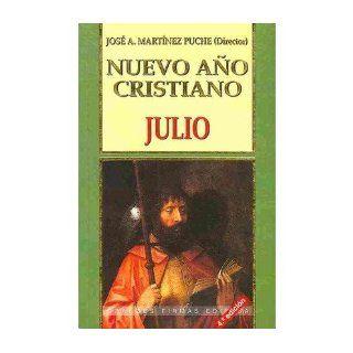 Nuevo Ano Cristiano: Julio (Coleccion Nuevo Ano Cristiano) (Paperback)(Spanish)   Common: By (author) Jose Martinez Puche: 0884549037044: Books