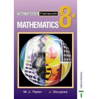 New National Framework Mathematics 8* Pupil's Book Maryanne Tipler, Jocelyn Douglas 9780748785278 Books