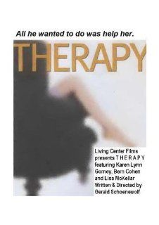 Therapy: Alex Emanuel, Lisa McKellar, Karen Lynn Gorney, Bern Cohen, Natyasha Pachano, Bob Walz, Gerald Schoenewolf, Di Long: Movies & TV