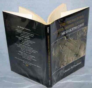 The Prehistoric Native American Art of Mud Glyph Cave Charles H. Faulkner 9780870495052 Books