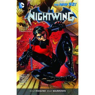 Nightwing Vol. 1: Traps and Trapezes (The New 52) eBook: KYLE HIGGINS, JP MAYER, EDDY BARROWS: Kindle Store