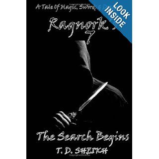 Ragnork's 7: the search begins: T.d Sheikh: 9781291164213: Books