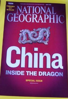 National Geographic Magazine May 2008 China Inside the Dragon