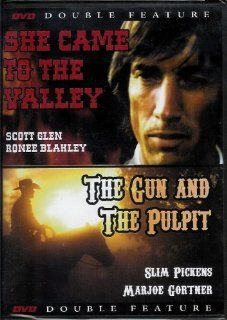 Double Feature  She Came to the Valley (1979) & The Gun and the Pulpit (1974) (2006 DVD): Ronee Blakley, Slim Pickens, Marjoe Gortner, Dean Stockwell, Jennifer Jones, David Huddleston, Pamela Sue Martin, Geoffrey Lewis, Estelle Parsons Scott Glenn, Dan