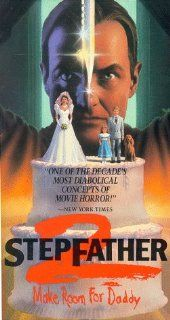 Stepfather 2 Make Room for Daddy [VHS] Terry O'Quinn, Meg Foster, Caroline Williams, Jonathan Brandis, Henry Brown, Mitchell Laurance, Miriam Byrd Nethery, Leon Martell, Renata Scott, John O'Leary, Glen Adams, Eric Brown, Jeff Burr, Carol Lampman