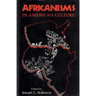 AFRICANISMS IN AMERICAN CULTUREThis collection of essays grew out of a felt need for a new and comprehensive examination of Africanisms in America and especially the United States from historical, linguistic, religious, and artistic perspectives. (A MIDLA