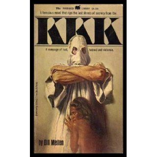 KKK (formerly titled The Bull Pen): Bill Meilen: Books