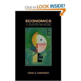 Economics Is Everywhere: 9780072851434: Business & Finance Books @