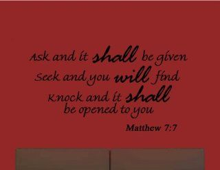 Ask and It Shall Be Given You, Seek and You Shall Find Matthew 7:7   Bible Verse Wall Quote Scripture Christian Vinyl Wall Art Quote Decals   Wall Decor Stickers