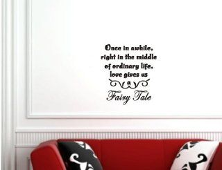 Once in awhile, right in the middle of ordinary life, love gives us a fairy tale Vinyl wall lettering stickers quotes and sayings home art decor decal   Wall Banners