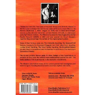 Deliver Us from Evil: True Cases of Haunted Houses and Demonic Attacks: J. F. Sawyer, Ed Warren, Lorraine Warren: 9781935856856: Books