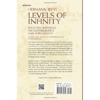 Levels of Infinity Selected Writings on Mathematics and Philosophy (Dover Books on Mathematics) Hermann Weyl, Peter Pesic 9780486489032 Books