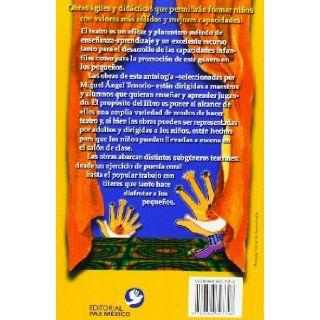 Teatro para ninos (Obras Selectas Del Teatro Mexicano) (Spanish Edition): Martha Alexander, Duardo Atl, Pilar Campesino, Dante del Castillo, Miguel A. Tenorio: 9789688607398: Books