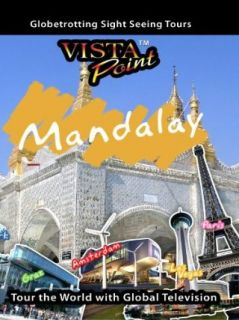 Vista Point MANDALAY Myanmar: TravelVideoStore  Instant Video