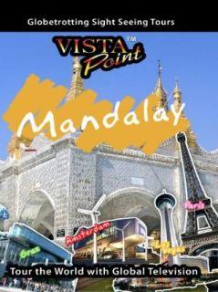 Vista Point MANDALAY Myanmar: TravelVideoStore  Instant Video