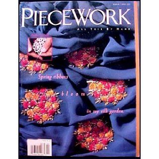 Piecework Magazine March/April 1995 Silk Ribbon Embroidery, Ayrshire Whitework, Needle Tatting, Carpet of the Holy Roman Empire, Old Berlin work Charts, Inuit Textile Art: Veronica Patterson: Books