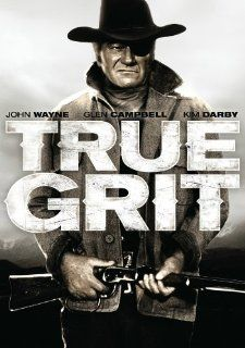 True Grit (Special Collector's Edition): John Wayne, Kim Darby, Glen Campbell, Jeremy Slate, Robert Duvall, Dennis Hopper, Alfred Ryder, Strother Martin, Jeff Corey, Ron Soble, John Fiedler, James Westerfield, Lucien Ballard, Henry Hathaway, Hal B. Wal