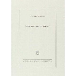 �œber den Humanismus: Martin Heidegger: 9783465040910: Books