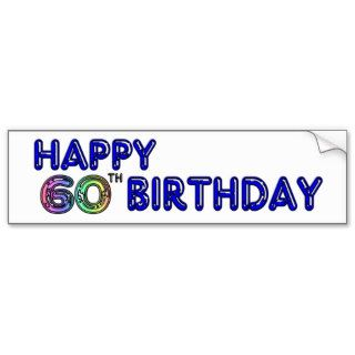 Happy 60th Birthday Gifts in Balloon Font Bumper Stickers