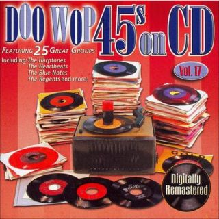 Doo Wop 45s on CD, Vol. 17