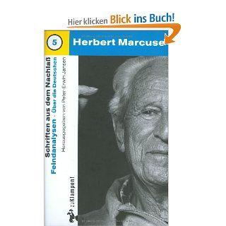 Nachgelassene Schriften / Feindanalysen: �ber die Deutschen: Peter E Jansen, Herbert Marcuse, Detlev Claussen, Michael Haupt: Bücher