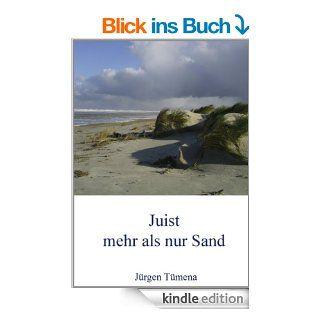 Juist, mehr als nur Sand: Gedichte und Fotos eines Juistliebhabers eBook: J�rgen T�mena: Kindle Shop
