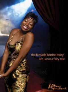 The Fantasia Barrino Story Life is Not a Fairy Tale A&E Television Networks  Instant Video