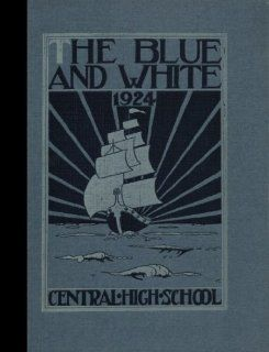 (Reprint) 1924 Yearbook: Central High School, Springfield, Massachusetts: 1924 Yearbook Staff of Central High School: Books