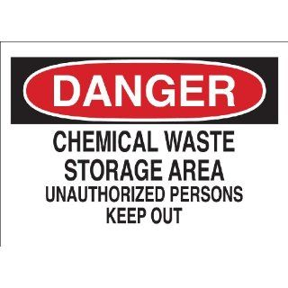 "Brady 40643 Aluminum, 7"" X 10"" Danger Sign Legend, ""Chemical Waste Storage Area Unauthorized Persons Keep Out"": Industrial Warning Signs: Industrial & Scientific"