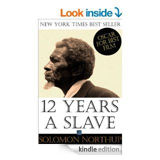 Twelve Years a Slave   Special Edition, Enhanced and Illustrated by Jo M. Bramenson: Memoir of Solomon Northup   Born a free man, sold into slavery and kept in bondage for 12 years eBook: Solomon Northup, Jo M. Bramenson: Kindle Store