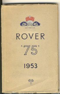 Rover 75 Owners Manual The Rover Company Ltd. Books