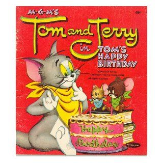 MGM's Tom and Jerry in Tom's Happy Birthday: Harvey; Wolfe, Gene Eisenberg, Inc. M G M Cartoons: Books