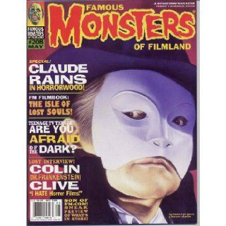 Famous Monsters of Filmland Magazine 208 CLAUDE RAINS Colin Clive PHANTOM OF THE OPERA Hammer Films MAY 1995 (Famous Monsters of Filmland Magazine) Famous Monsters of Filmland Staff, Forrest J. Ackerman Books