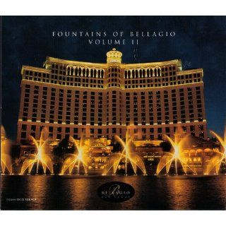 Fountains of Bellagio (Music CD) (Volume II): Lee Greenwood, Elton John, Nana Mouskouri, Henry Mancini and His Orchestra, From the Original Motion Picture Soundtrack, Luciano Pavarotti, Gene Kelly, David Foster, Robert Alda And the Guys, Antal Dorati with
