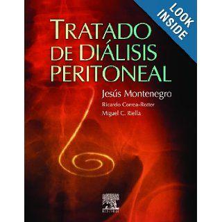 Tratado de Di�lisis Peritoneal: Jesus Montenegro Mart�nez: 9788480863940: Books