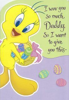 "Easter Card Looney Tunes Tweety Bird ""I Wuv You so Much Daddy"" Health & Personal Care"