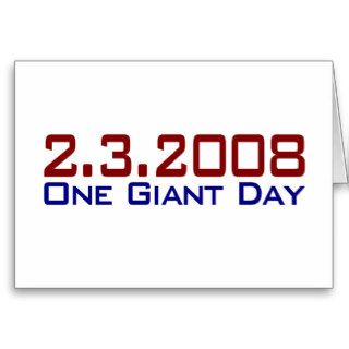 2 3 2008 One Giant Day Greeting Card