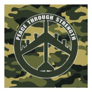 B 52   Peace through strength   peace symbol Print