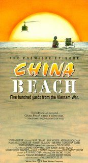 China Beach / Premiere Episode [VHS]: Dana Delany, Nan Woods, Michael Boatman, Marg Helgenberger, Robert Picardo, Tim Ryan, Concetta Tomei, Brian Wimmer, Chloe Webb, James Cromwell, Jeff Kober, Bobby Hosea, Charles Minsky, Rod Holcomb, Christopher Nelson,