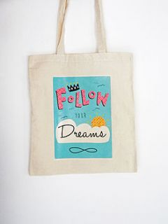 'follow yours dreams' tote bag by felt mountain studios