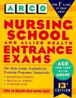 Nursing School and Allied Health Entrance Exams (Peterson's Master the Nursing School & Allied Health Programs Entrances Exams) (9780028605784) Marion F. Gooding Books