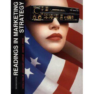 Readings in Marketing Strategy Victor J. Cook Jr., Jean Claude Larreche, Edward C. Strong 9780894261398 Books