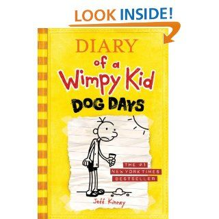 Dog Days (Diary of a Wimpy Kid, Book 4)   Kindle edition by Jeff Kinney. Children Kindle eBooks @ .