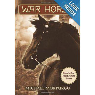 War Horse Michael Morpurgo 9780439796644 Books