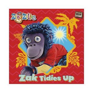 ZingZillas: Zak Tidies Up: 9781405907330: Books