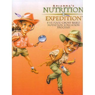 Arianna's Nutrition Expedition   Five Food Group Based Nutrition Education Program (Includes 2 CDs, Poster, and Portfolio, Teacher Guide): National Diary Council: Books