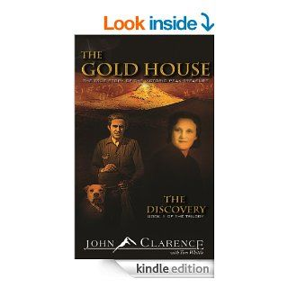 The Gold House   The Discovery   Book One of The Gold House Trilogy eBook John Clarence Kindle Store