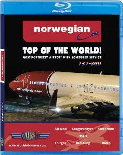 Norwegian Boeing 737 800 to the Top of the World [Blu ray]:  , Just Planes: Movies & TV